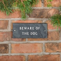 Beware of the dog in slate