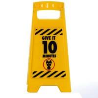 Desk Warning Sign - Give 10 Mins