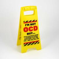 OCD - Desk Warning Sign
