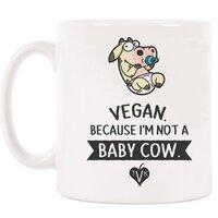 "TVK Mug ""Vegan - Because I'm Not a Baby Cow"" Vertical"