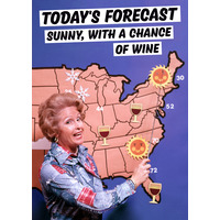 Sunny With a Chance Of Wine Funny Birthday Card
