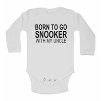 Born to Go Snooker with My Uncle - Long Sleeve Baby Vests for Boys ...
