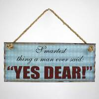 Yes Dear Metal Sign
