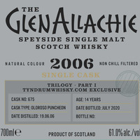 GlenAllachie 2006 Trilogy Part I, TyndrumWhisky Exclusive